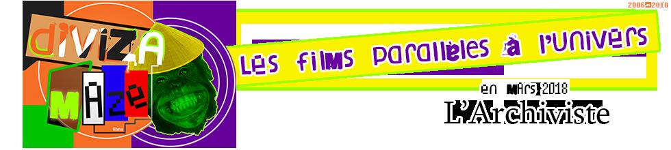 Du cinéma amateur blindé de productions et de tournages géniaux et un grand catalogue de films pour tous et plein d'autres choses encore, pénétrez l'univers de DIVIZA MAZE qui ne saura que vous séduire, par son amateurisme primaire